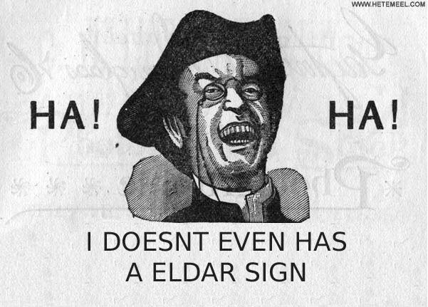 HA!  HA!  I DOESNT EVEN HAS A ELDAR SIGN