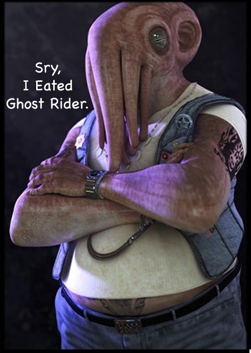 SRY, I EATED GHOST RIDER.