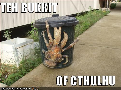 TEH BUKKIT OF CTHULHU